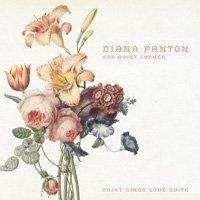 Diana Panton / Diana Panton For Quiet Corner - fairy sings love suite