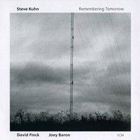 Steve Kuhn / Remembering Tomorrow