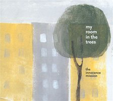 the innocence mission / my room in the trees