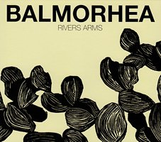 Balmorhea / Rivers Arms