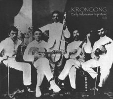 V.A. / KRONCONG - Early Indonesian Pop Music Vol.1