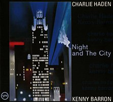 Charlie Haden & Kenny Barron / Night and The City
