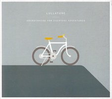 Lullatone / Soundtracks for Everyday Adventures