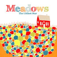 Meadows / The Littlest Star [CD-R]