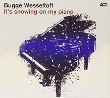 Bugge Wesseltoft / It's Snowing On My Piano