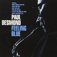 Paul Desmond / Feeling Blue