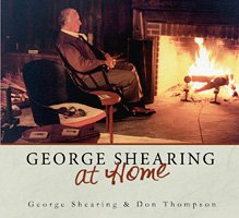 George Shearing & Don Thompson / George Shearing at Home