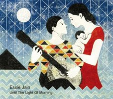 Essie Jain / Until The Light Of Morning