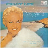 Peggy Lee / Sea Shells