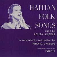 Lolita Cuevas & Frantz Casseus / Haitian Folk Songs [CD-R]
