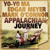 Yo-Yo Ma, Edgar Meyer, Mark O'Connor / Appalachian Journey