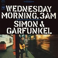 Simon & Garfunkel / Wednesday Morning, 3A.M.