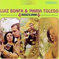 Luiz Bonfa & Maria Toledo / Braziliana