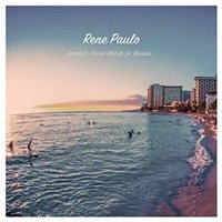 Rene Paulo / Stardust - Sweet Melody for Hawaii -