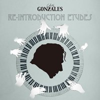 Chilly Gonzales / Re-Introduction Etudes