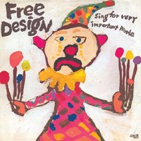 The Free Design / Sing For Very Important People