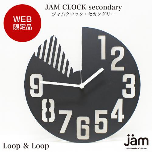 Loop & Loop【JAM CLOCK secondary】