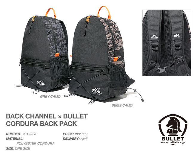 BACK CHANNEL×BULLET CORDURA BACK PACK, BACK CHANNEL, 2017