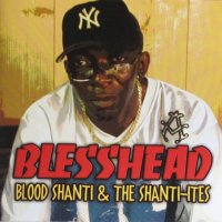 【Falasha】CD' Blesshead/ Blood Shanti & The Shanti-Ites