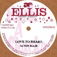 【Rock A Shacka】12' Love To Share/ Alton Ellis