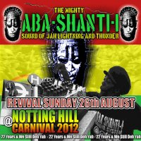【ABA SHANTI-I】Notting hill Carnival 12' revival sunday/ dubplate monday [LIVE CD]