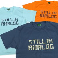 【 Strictly VIBES Original ストリクトリーバイブス 】 Still In Analog Tee