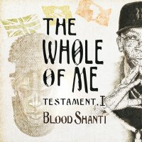【FalashaRecordings】BLOOD SHANTI/THE WHOLE OF ME testament.I LP vinyl