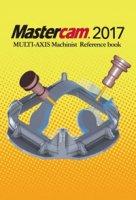 Mastercam 5軸マニュアル・参考書(〜2017に対応) 【オリジナルリファレンスブック】