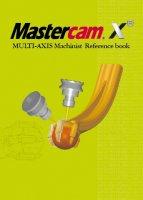 Mastercam  5軸マニュアル・参考書(X4〜X8に対応) 【オリジナルリファレンスブック】