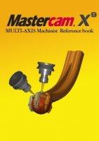 Mastercam  5軸マニュアル・参考書(X4〜X9に対応) 【オリジナルリファレンスブック】