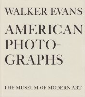 Walker Evans: American Photographs ウォーカー・エヴァンス