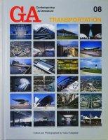 GA Contemporary Architecture 08 トランスポーテーション TRANSPORTATION