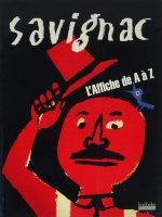 Raymond Savignac: L'Affiche de A à Z レイモン・サヴィニャック