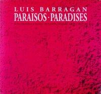 Luis Barragan: Paraisos・Paradises ルイス・バラガン