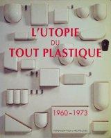 <img class='new_mark_img1' src='https://img.shop-pro.jp/img/new/icons50.gif' style='border:none;display:inline;margin:0px;padding:0px;width:auto;' />L' Utopie Du Tout Plastique 1960-1973
