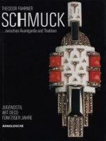 Theodor Fahrner: Schmuck zwischen Avantgarde und Tradition テオドアファーナー