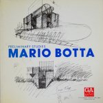 マリオ・ボッタ展 MARIO BOTTA Preliminary Studies