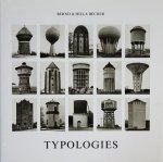 Bernd & Hilla Becher: Typologies ベルント&ヒラ・ベッヒャー