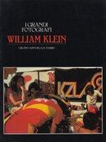 William Klein: I Grandi Fotografi ウィリアム・クライン