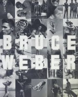 Bruce Weber ブルース・ウェーバー