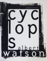 Albert Watson: Cyclops アルバート・ワトソン