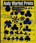 アンディ・ウォーホル全版画 カタログ・レゾネ 1962‐1987