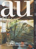 a+u 2013年11月号 ノルウェーの建築 サステイナビリティへの様々な試み