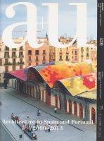 a+u 2014年1月号 スペイン、ポルトガルの建築 2000 〜 2013