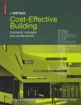 in DETAIL Cost-Effective Building Economic concepts and constructions