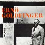 Erno Goldfinger: Works 1: Architectural Association エルノ・ゴールドフィンガー