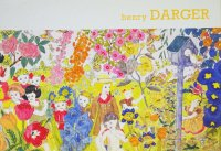 Sound and Fury: The Art of Henry Darger ヘンリー・ダーガー
