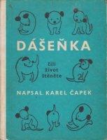 Karel Capek: Dasenka cili zivot stenete カレル・チャペック