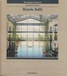 Ricardo Bofill : Taller de arquitectura リカルド・ボフィル