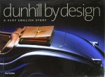 Dunhill by Design: A Very English Story